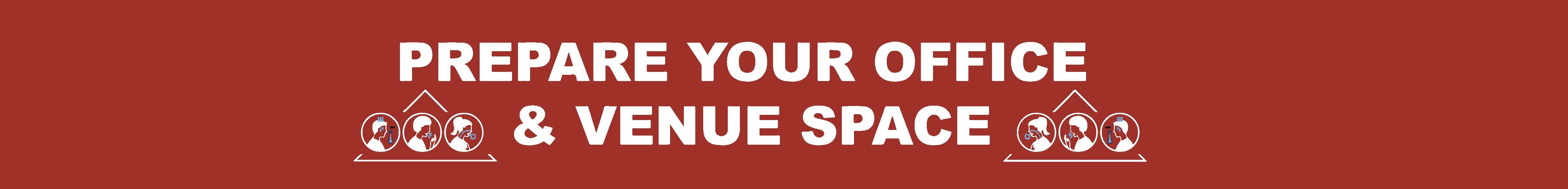 prepare your office and venue space banner